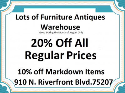 August Antique Special at Lots of Furniture Antiques!